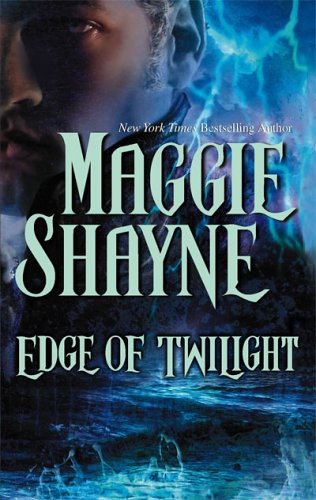Edge of Twilight by Maggie Shayne