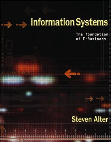 Information Systems: Foundation of E-Business