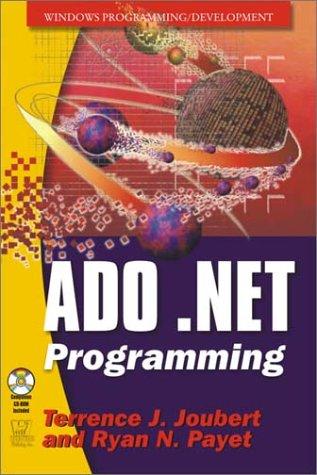 ADO.NET Programming [With CDROM]