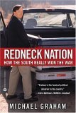 Redneck Nation: How the South Really Won the War