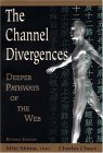 Channel Divergences: Deeper Pathways of the Web