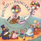 Round Is a Pancake by Joan Sullivan Baranski