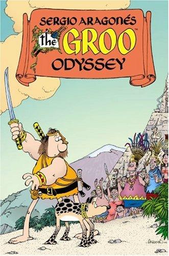 The Groo Odyssey (groo the Wanderer #57-60)