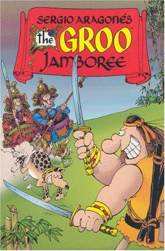The Groo Jamboree (Groo the Wanderer #37-40)