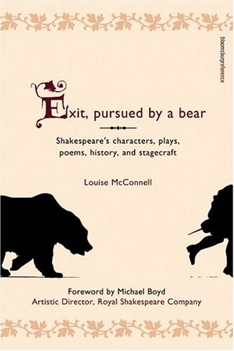 Exit Pursued By A Bear An A Z Guide To Shakespeares Plays Poems