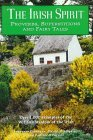 The Irish Spirit: Proverbs, Superstitions, and Fairy tales