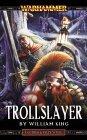Trollslayer (Gotrek & Felix, #1)