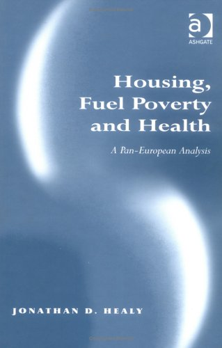 Housing, Fuel Poverty and Health: A Pan-European Analysis