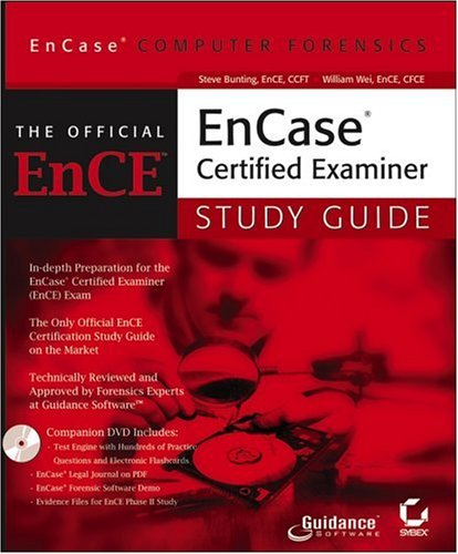 EnCase Computer Forensics: The Official EnCE: EnCase Certified Examiner Study Guide