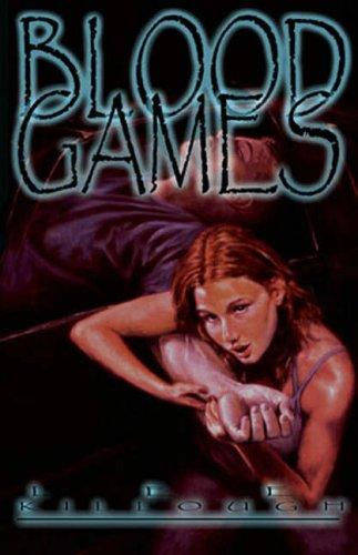 Blood Games (Blood Hunt #3)