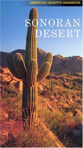 Sonoran Desert (American Desert Handbook)
