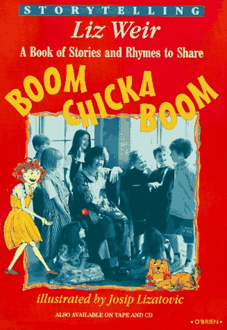 Boom Chicka Boom: A Book of Stories and Rhymes to Share
