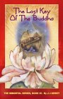 The Lost Key of the Buddha (The Immortal Series, #3)