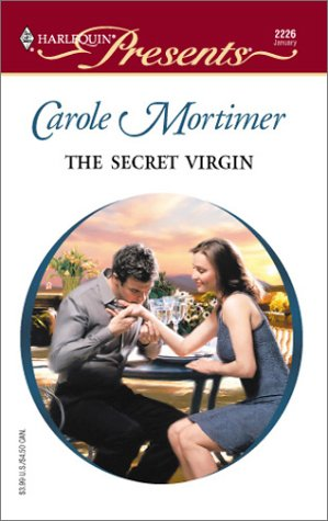 The Secret Virgin by Carole Mortimer