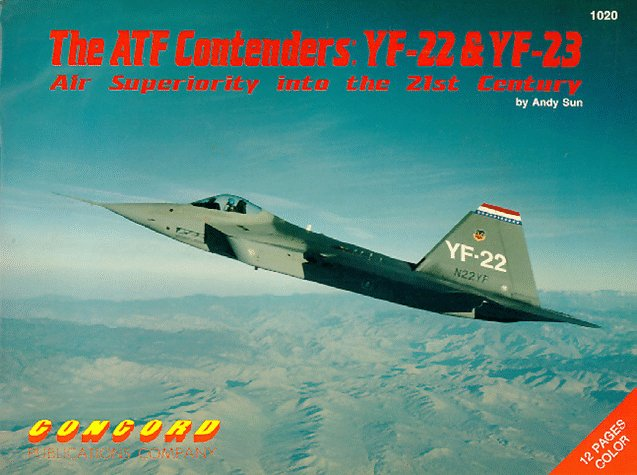 The Atf Contenders: Yf 22 & Yf 23