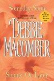 Someday Soon ; Sooner or Later by Debbie Macomber