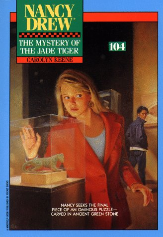 The Mystery of the Jade Tiger (Nancy Drew, #104)