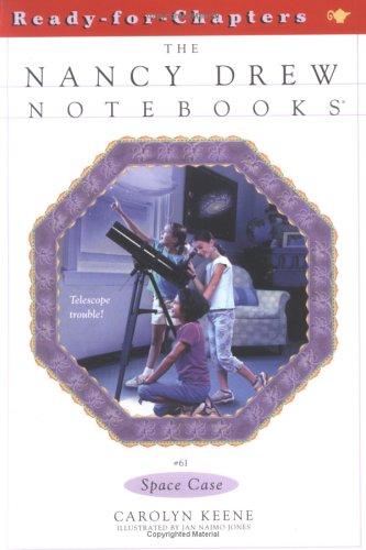 Space Case (Nancy Drew: Notebooks, #61)