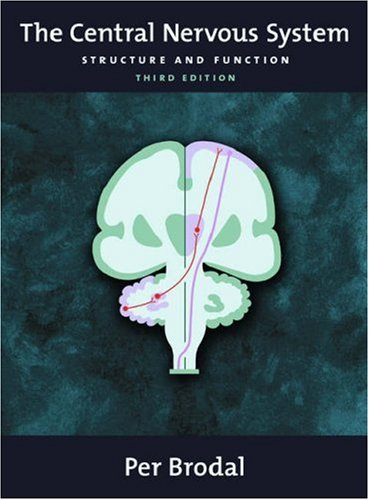 Bare ut The Central Nervous System: Structure and Function by Per Brodal ZS-11