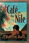 A Cafe on the Nile by Bartle Bull