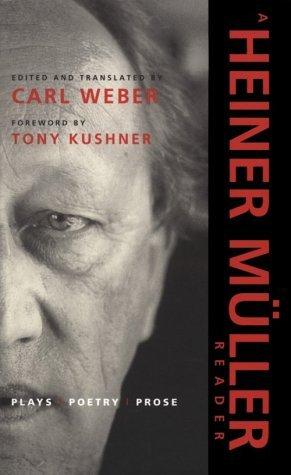 A Heiner Müller Reader: Plays, Poetry, Prose