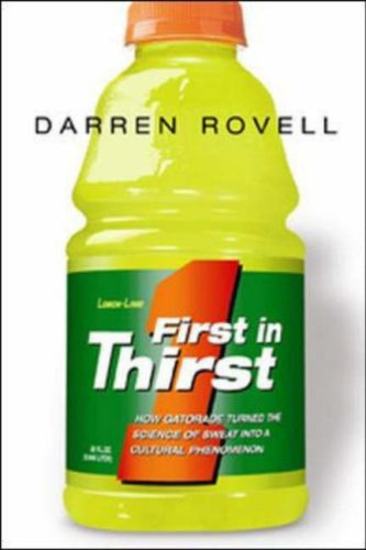 First in Thirst: How Gatorade Turned the Science of Sweat Into a Cultural Phenomenon