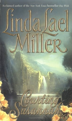 Courting Susannah by Linda Lael Miller