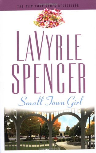 Small Town Girl by LaVyrle Spencer