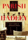 Parish-Hadley: Sixty Years of American Decorating