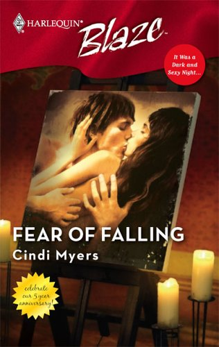 Fear of Falling (It was a Dark & Sexy Night) (Harlequin Blaze #274)