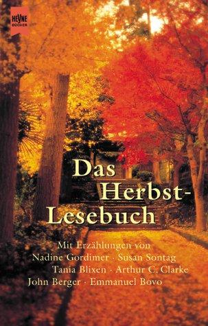Das Herbstlesebuch: Geschichten für Lange Herbstabende