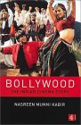 Bollywood: The Indian Cinema Story