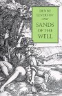 Sands of the Well by Denise Levertov