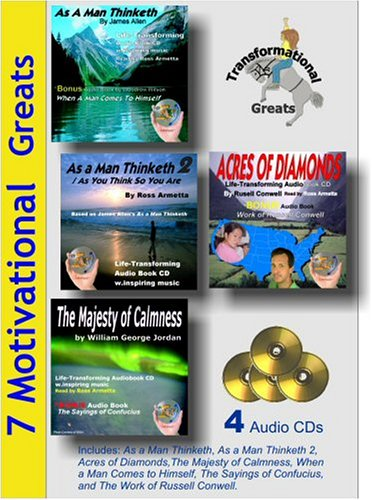 7 Motivational Greats Audiobooks W. As a Man Thinketh, Acres of Diamonds, the Majesty of Calmness Etc