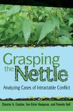 Grasping the Nettle: The Challenges of Managing International Conflict