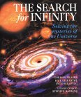 The Search for Infinity: Solving the Mysteries of the Universe