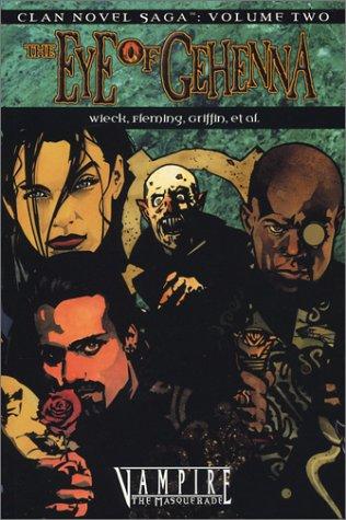 Clan Novel Saga, Volume 2: The Eye of Gehenna