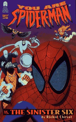 The Sinister Six: You Are Spiderman