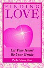 Finding Love: Let Your Heart Be Your Guide