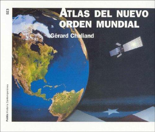 Atlas del nuevo orden mundial / Atlas Of New World Order