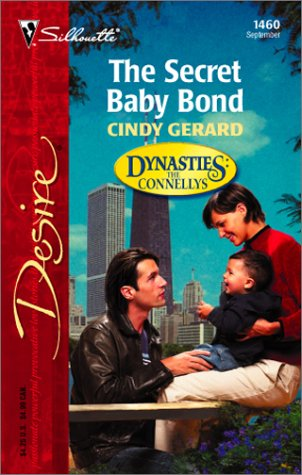 The Secret Baby Bond by Cindy Gerard