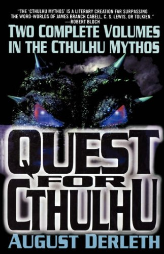 The Quest for Cthulhu