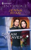 Dream Weaver (Harlequin Intrigue #922)