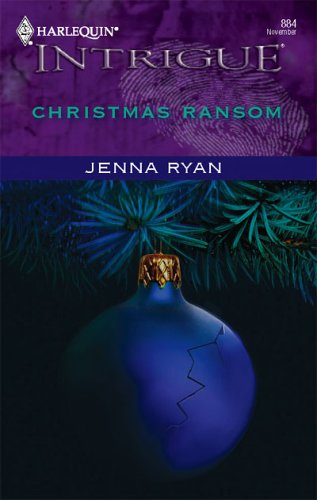 Christmas Ransom (Harlequin Intrigue #884)