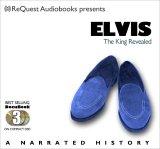 Elvis: The King Revealed