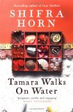 Tamara Walks on Water
