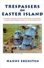 Trespassers On Easter Island
