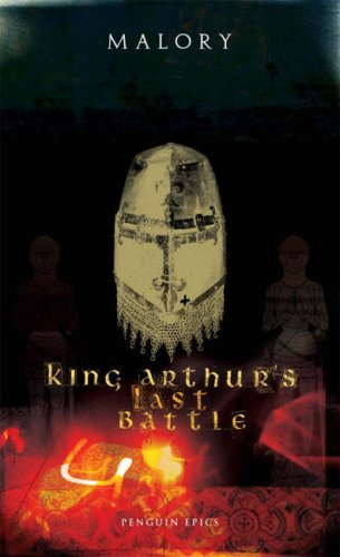 King Arthur's Last Battle by Thomas Malory