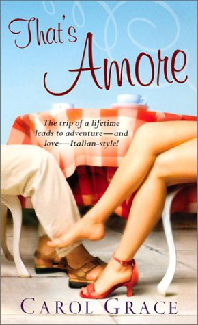 That's Amore by Carol Grace