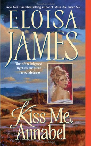 Kiss Me, Annabel by Eloisa James